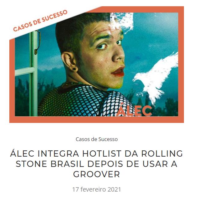Palco MP3 e Groover: print do cantor Alec publicado na Rolling Stone Brasil