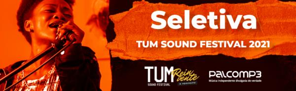 Seletiva TUM Sound Festival 2021