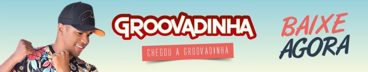 Imagem de capa de Groovadinha