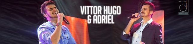 Vittor Hugo & Adriel