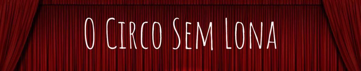 Imagem de capa de O Circo Sem Lona