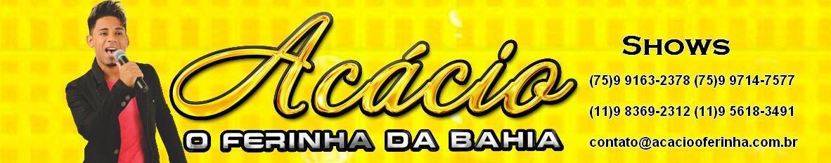 Imagem de capa de Acácio o Ferinha da Bahia