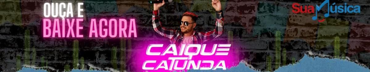 Imagem de capa de Caique Catunda