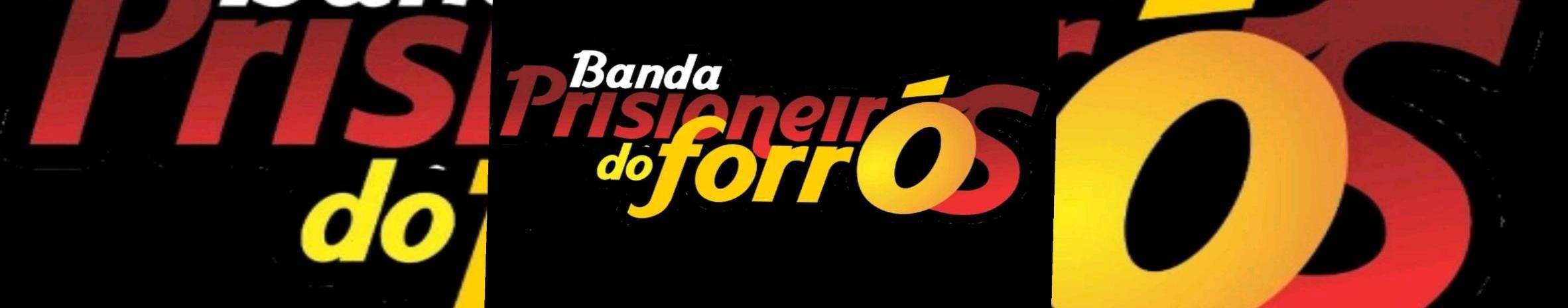 Imagem de capa de Banda Prisioneiros do forró