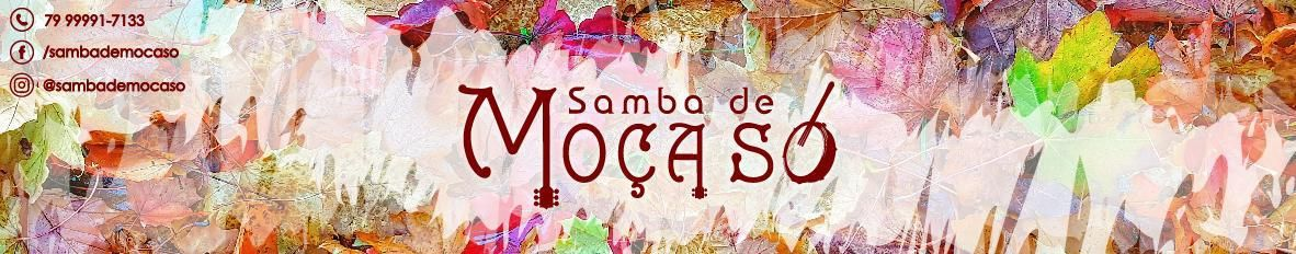 Imagem de capa de Samba de Moça Só