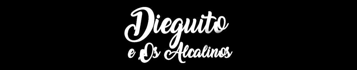 Imagem de capa de Dieguito e Os Alcalinos