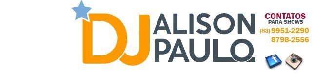 DJ ALISON PAULO