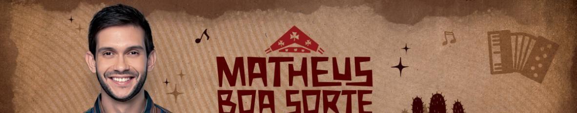 Imagem de capa de Matheus Boa Sorte