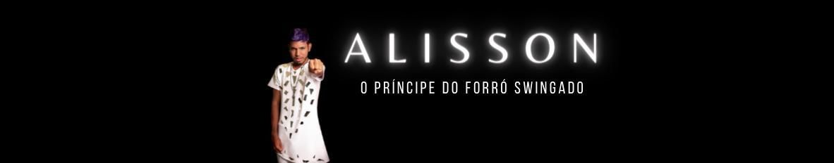 Imagem de capa de Alisson - O Príncipe do Forró Swingado
