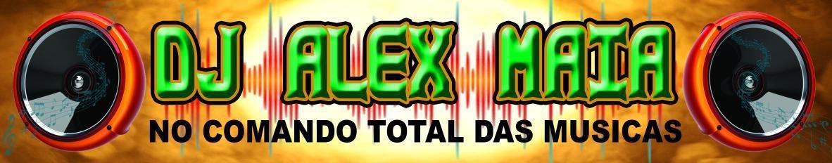 Imagem de capa de DJ ALEX MAIA