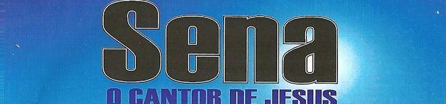 SENA O CANTOR DE JESUS