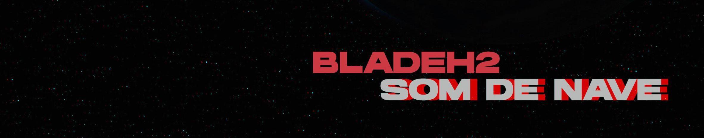Imagem de capa de Blade H2