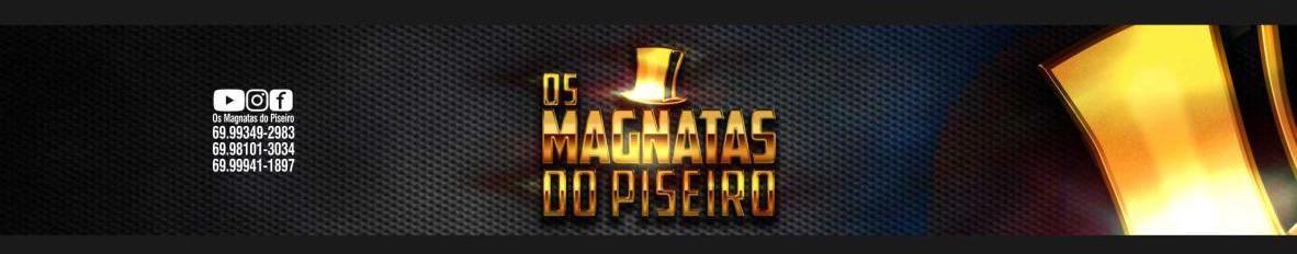 Imagem de capa de Os Magnatas do Piseiro