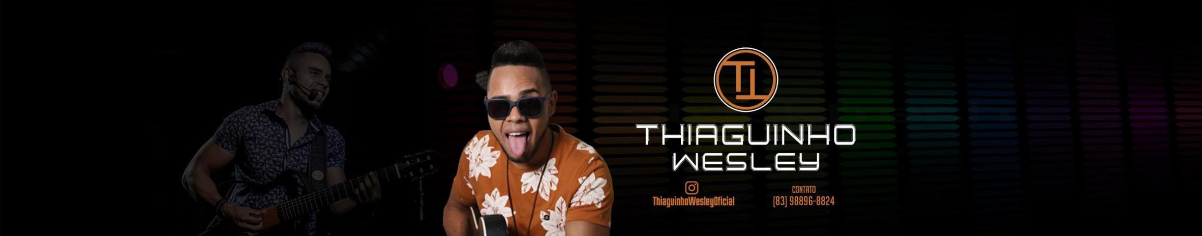Imagem de capa de Thiaguinho Wesley