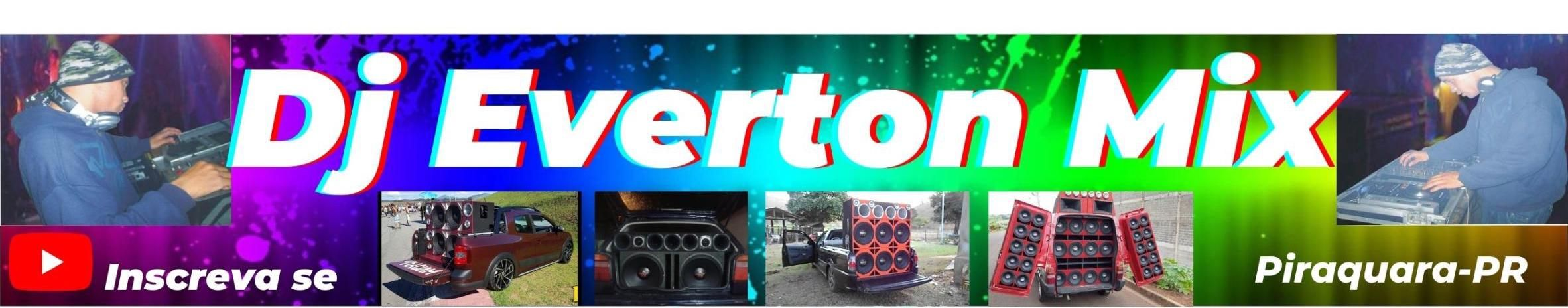 Imagem de capa de DJ EVERTON MIX