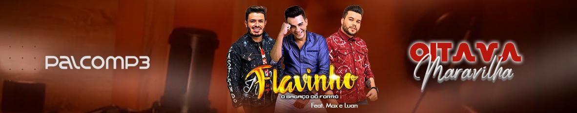 Imagem de capa de FLAVINHO O BAGAÇO DO FORRÓ