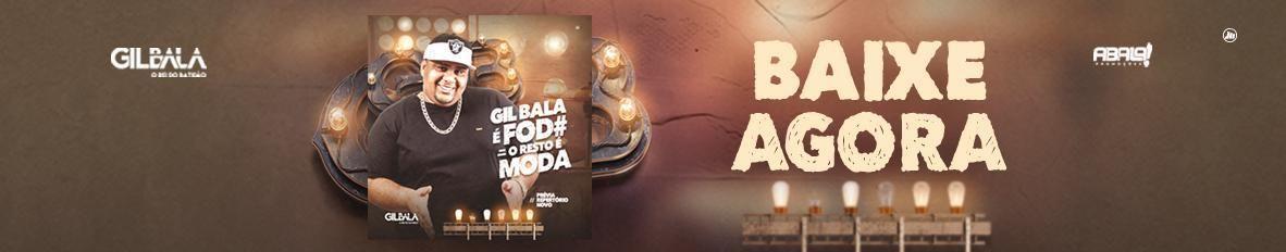 Imagem de capa de Gil Bala - O Rei do Batidão