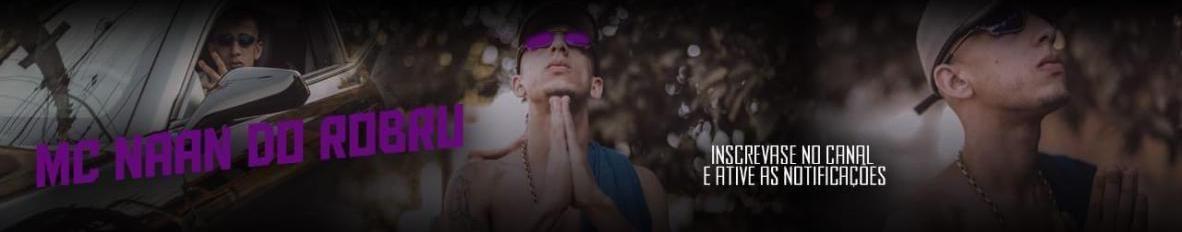 Imagem de capa de Mc Naan do Robru