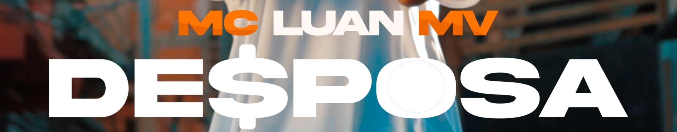 Imagem de capa de MC Luan MV