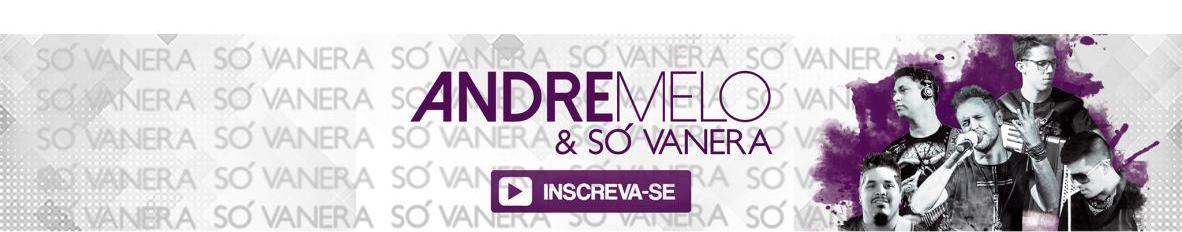 Imagem de capa de Andre Melo & Só Vanera