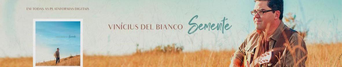 Imagem de capa de Vinícius Del Bianco