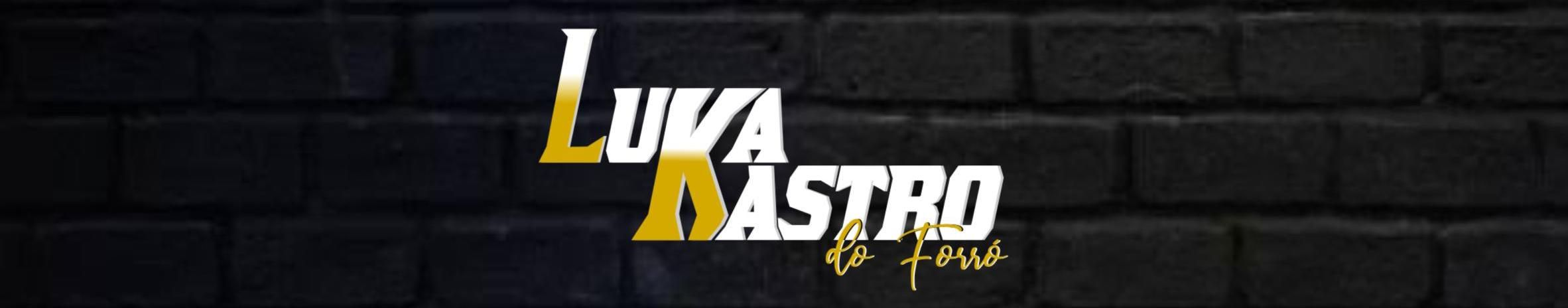 Imagem de capa de LUKA KASTRO DO FORRÓ