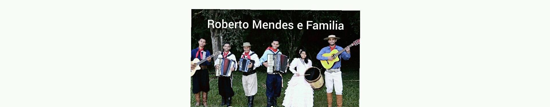 Imagem de capa de Roberto Mendes e Família