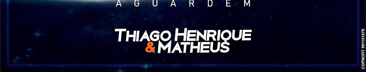Imagem de capa de Thiago Henrique e Matheus