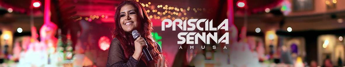 Imagem de capa de Priscila Senna - A Musa