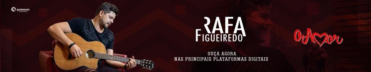 Imagem de capa de Rafa Figueiredo