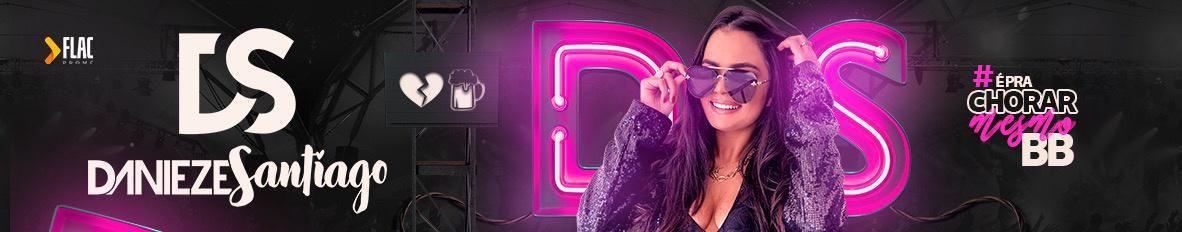 Imagem de capa de Danieze Santiago