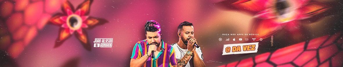 Imagem de capa de João Alyson e Adriano