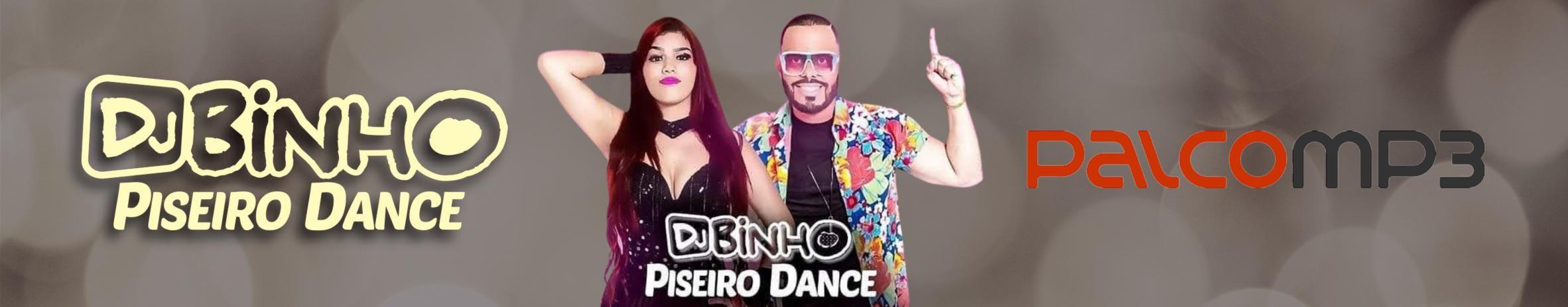 Imagem de capa de DJ Binho Piseiro Dance