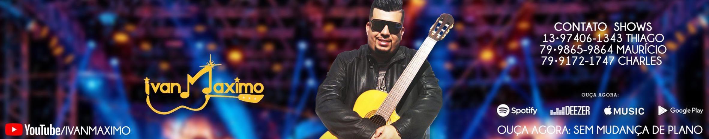 Imagem de capa de Ivan Máximo Oficial