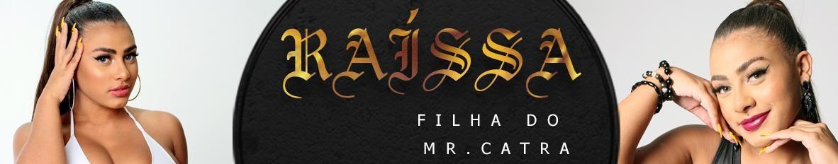 Imagem de capa de Raíssa - Filha Mr Catra