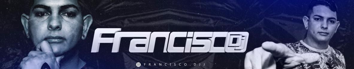 Imagem de capa de Francisco Dj