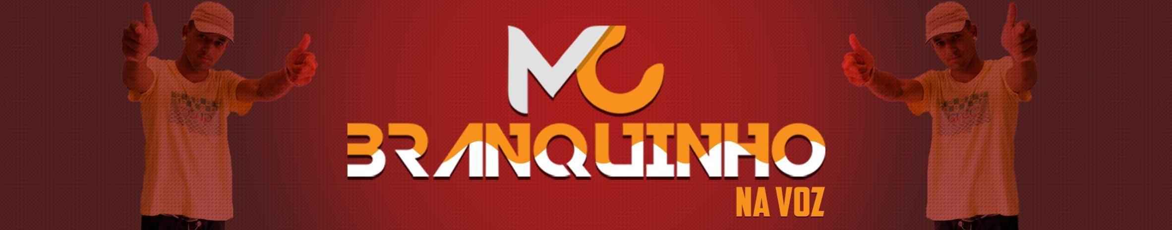 Imagem de capa de MC Branquinho na Voz