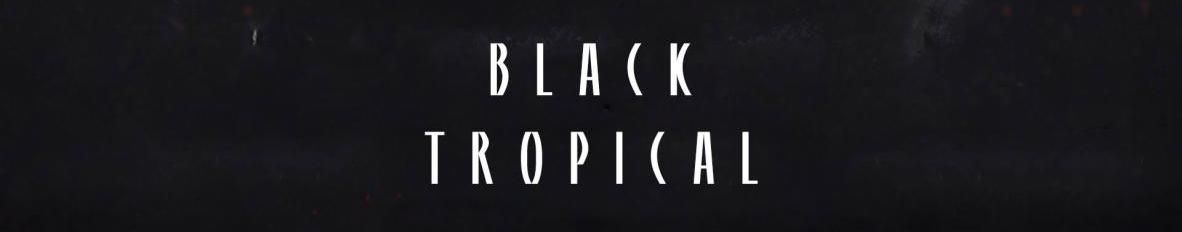 Imagem de capa de Black Tropical