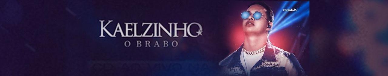 Imagem de capa de Kaelzinho O Brabo