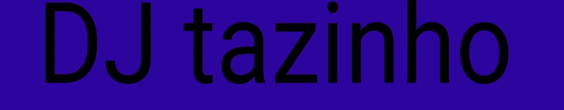 Imagem de capa de DJ Tazinho