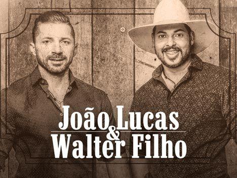 João Lucas e Walter Filho