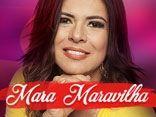 MARA MARAVILHA