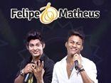 Felipe & Matheus