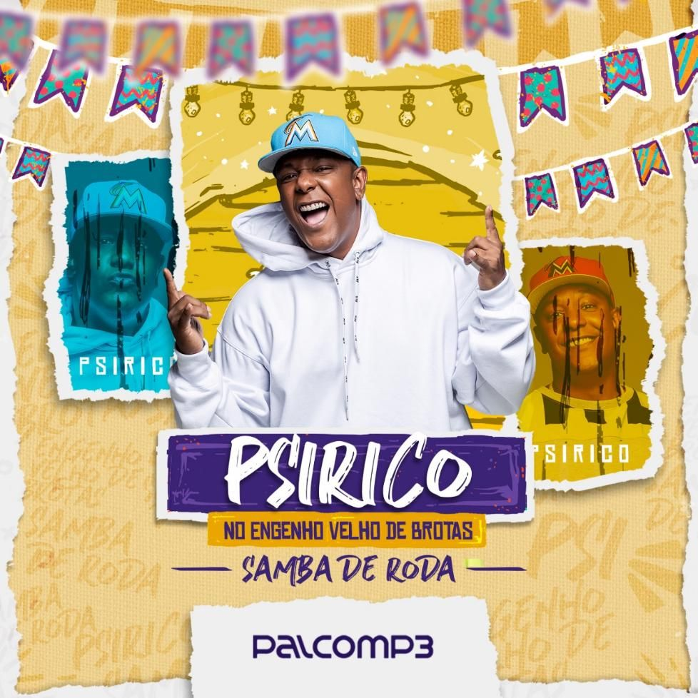 PSIRICO NO ENGENHO VELHO DE BROTAS - SAMBA DE RODA - Psirico