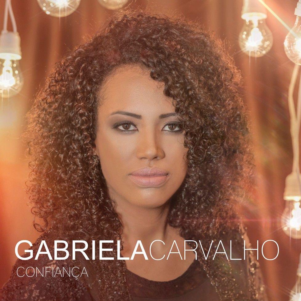 Gabriela Carvalho – Confiança