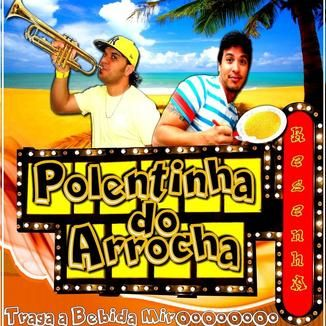 polentinha do arrocha 2014 no palco mp3