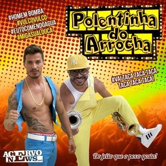 ARROCHA 2014 POLENTINHA MUSICAS PARA DO BAIXAR DE
