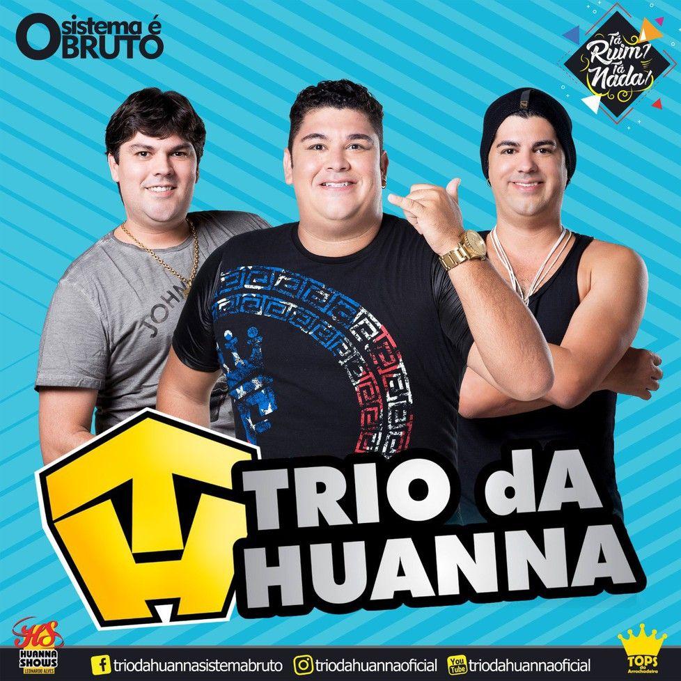 trio da huanna mp3