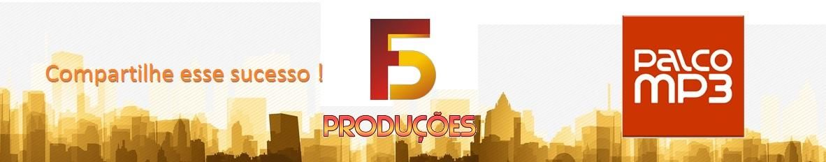 Musicas F5 Producoes Palco Mp3