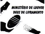 MINISTÉRIO DE LOUVOR DEUS DE LIVRAMENTO